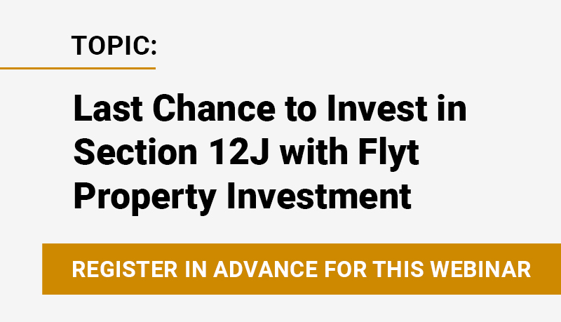 last-chance-to-invest-in-section-12j-with-flyt-property-investment